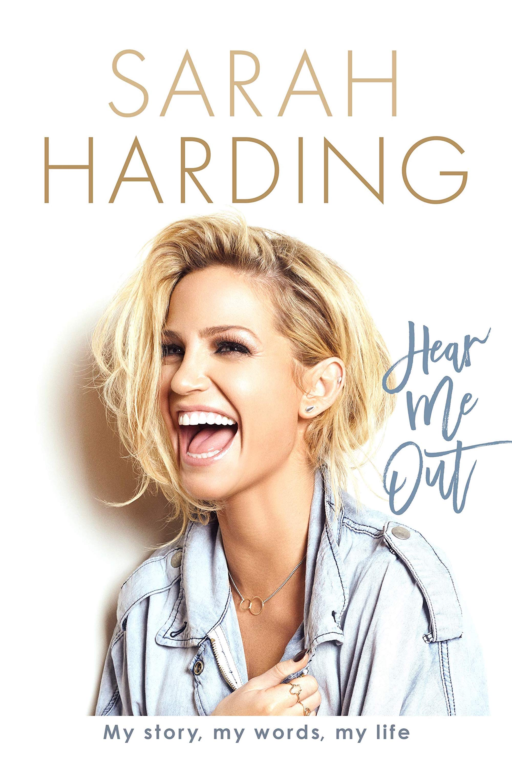 Sarah Harding Hear Me Out Autobiography